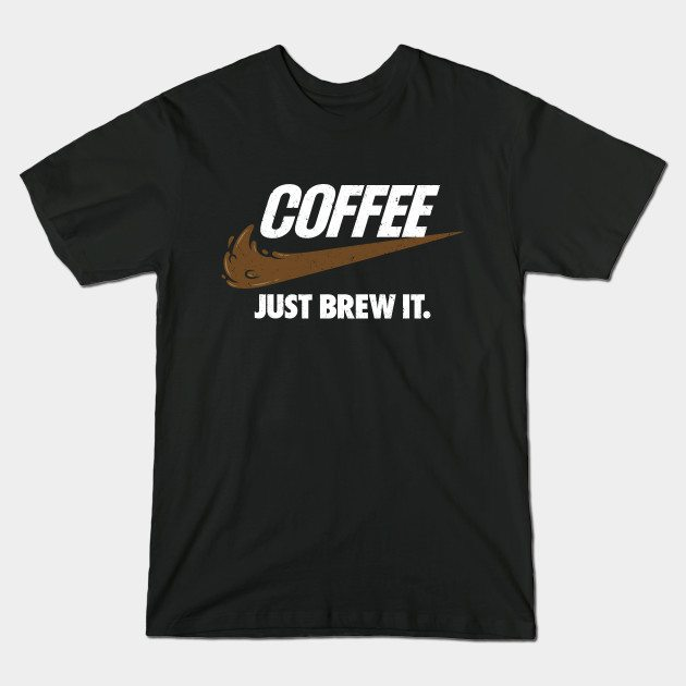 Just Brew It