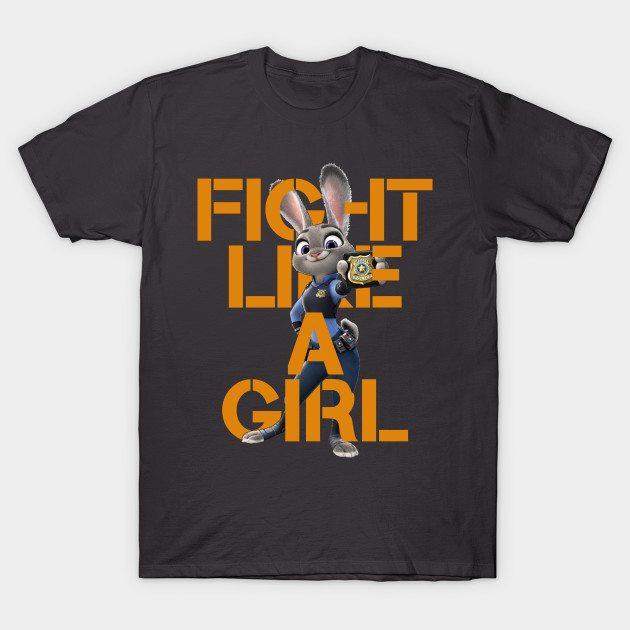 Fight Like A Girl – Judy Hopps T-Shirt