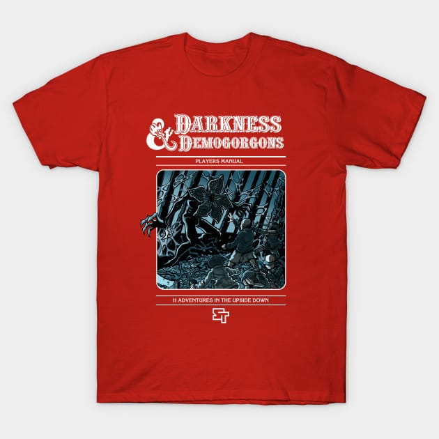Darkness & Demogorgons T-Shirt