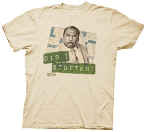 The Office Did I Stutter Stanley Beige Adult T-shirt