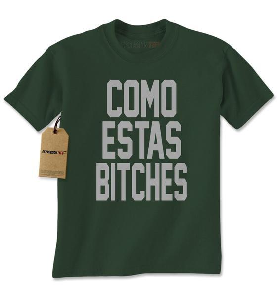 Como Estas Bitches Mens T-shirt