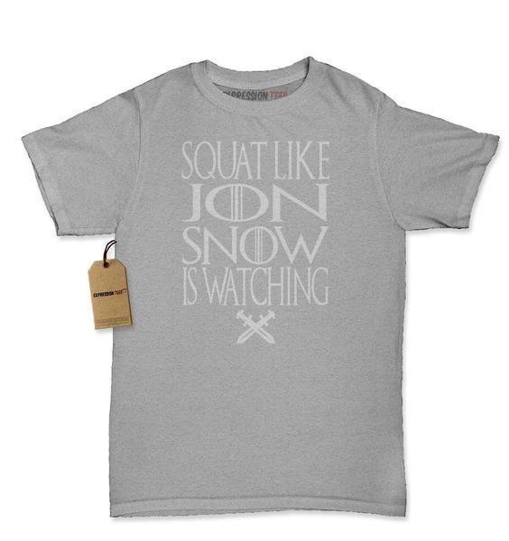 Squat Like Jon Snow Is Watching GoT Womens T-shirt