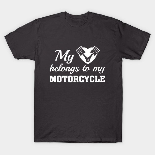 Heart Belongs Motorcycle T-Shirt