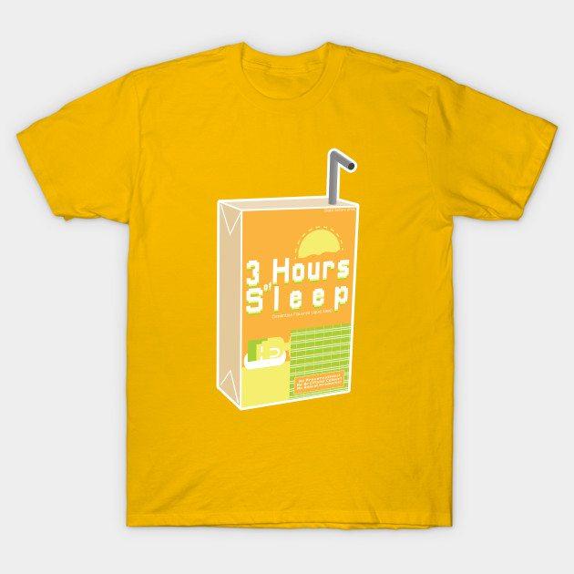 3 Hours of Sleep