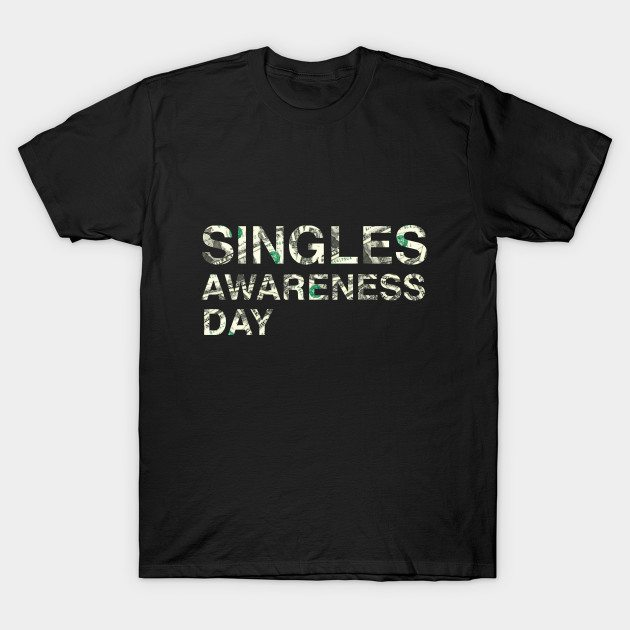 singles-awareness-day-t-shirt-95624