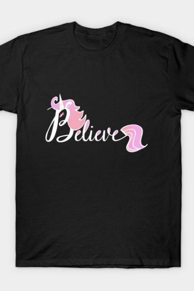 Believe Pink Unicorn Illustration Art Shirt T-Shirt