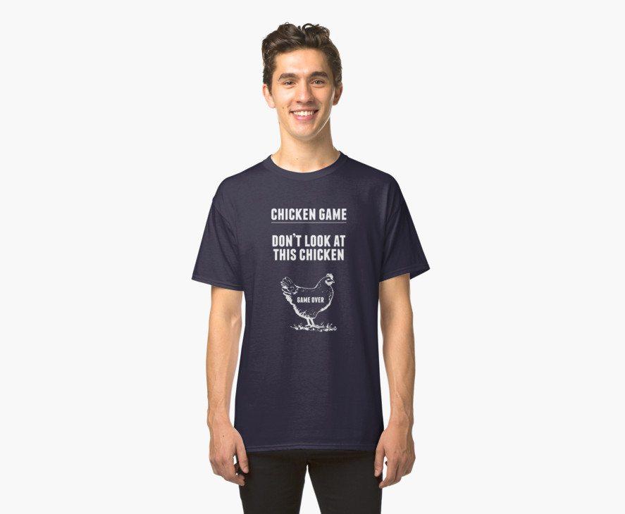 Chicken Game T-Shirt | Funny Chicken Joke
