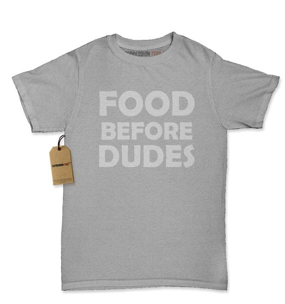 Food Before Dudes Funny Womens T-shirt