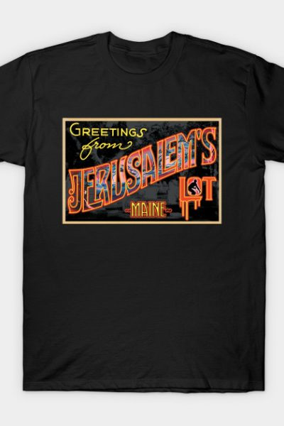 Greetings from Jerusalem's Lot, ME T-Shirt