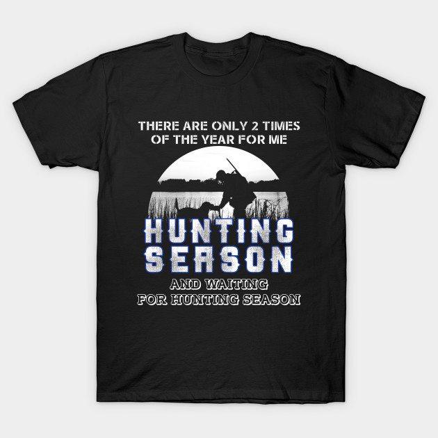 Hunting Season T-Shirt