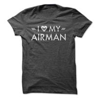 I Love My Airman – US Air Force Hearty Shirt