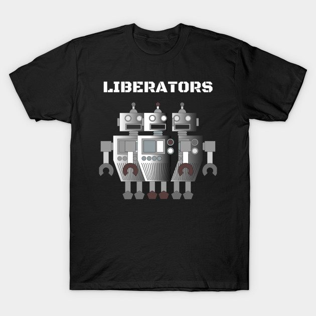 Liberators T-Shirt
