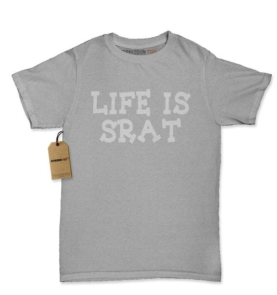 Life Is Srat Sorority Womens T-shirt