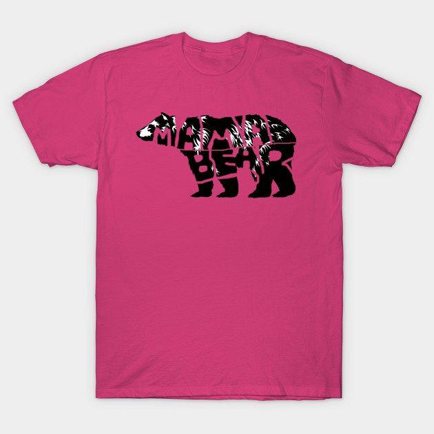 Mama Bear  t shirt T-Shirt