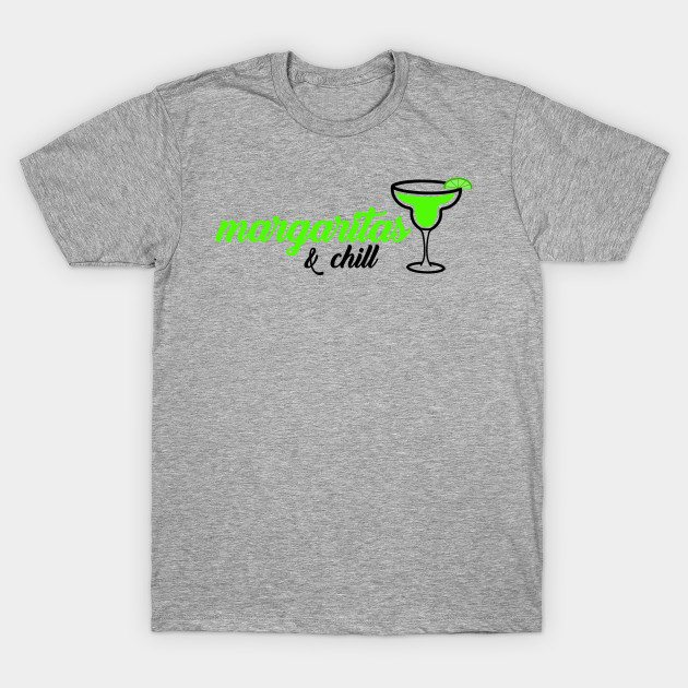 Margaritas and Chill T-Shirt