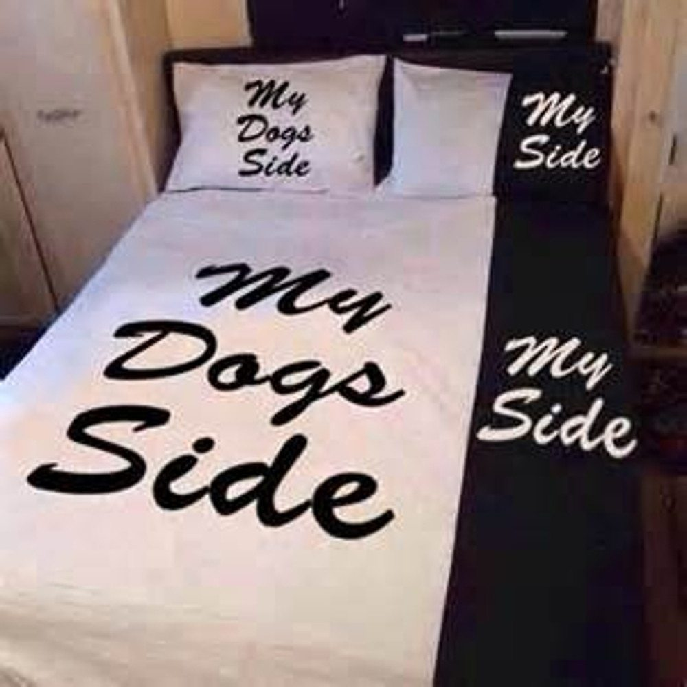 My side of the bed, my dogs side