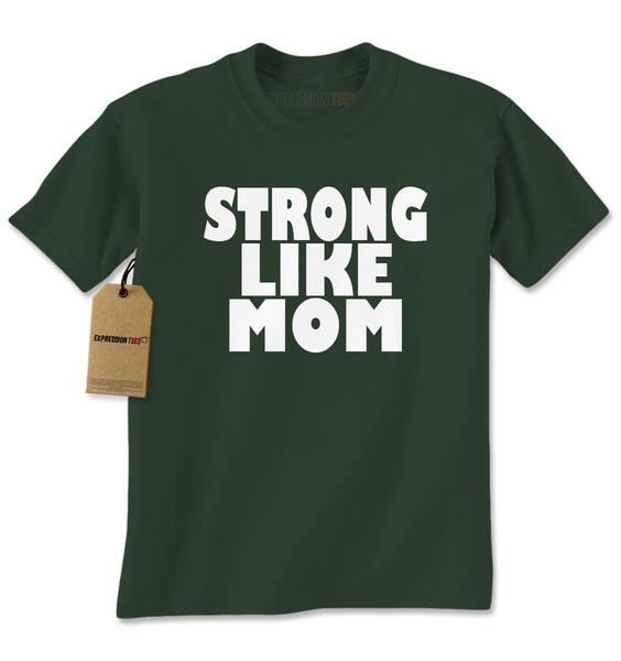 Strong Like Mom Mens T-shirt