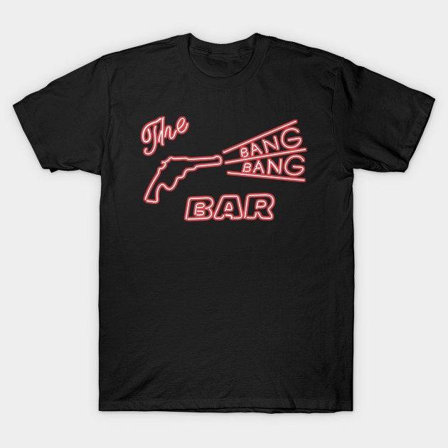 The Origininal BANG BANG BAR – Twin Peaks T-Shirt