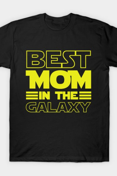 Best Mom In The Galaxy T-Shirt