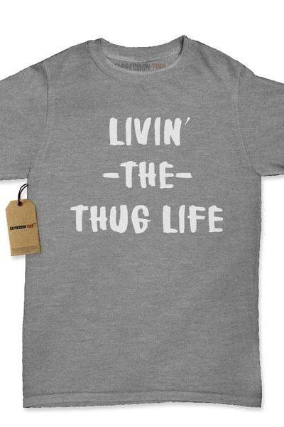 Living The Thug Life Womens T-shirt