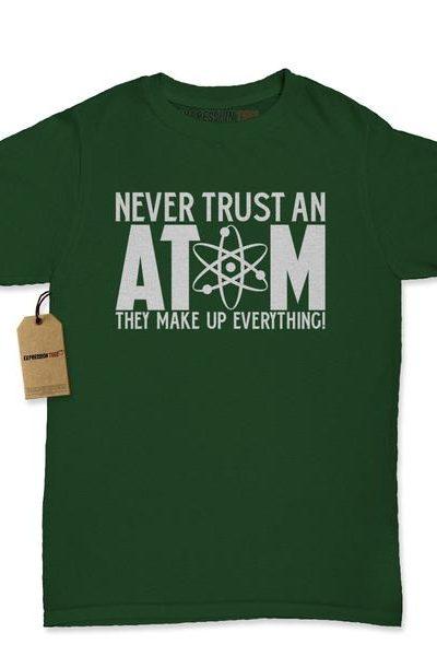 Never Trust An Atom Womens T-shirt
