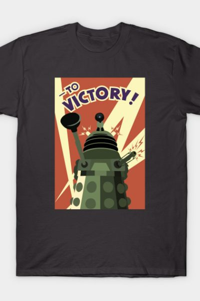 TO VICTORY! T-Shirt