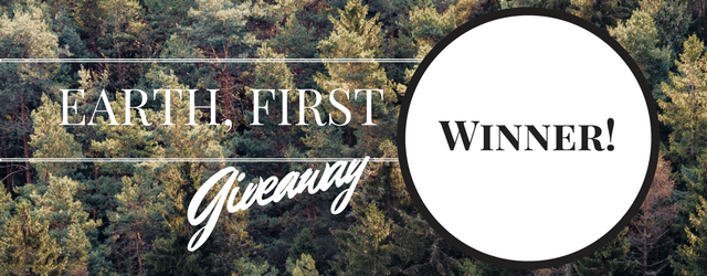 Giveaway Winner: Earth First Edition!