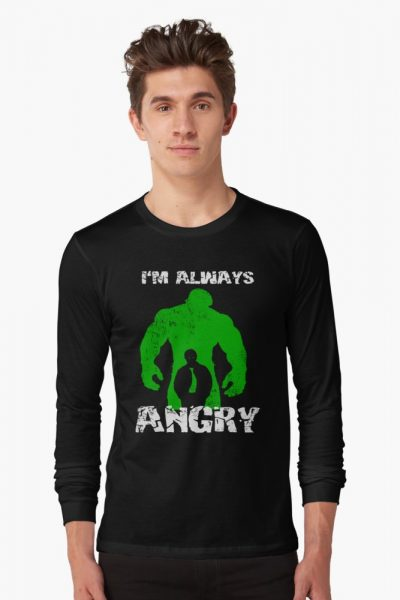 I'm Always Angry!
