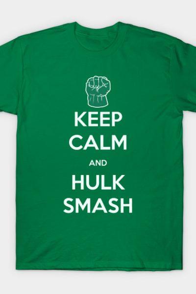 keep calm and hulk smash T-Shirt