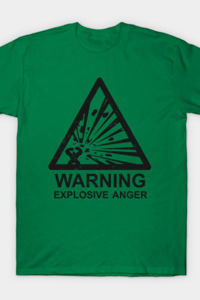 Warning: Explosive Anger T-Shirt