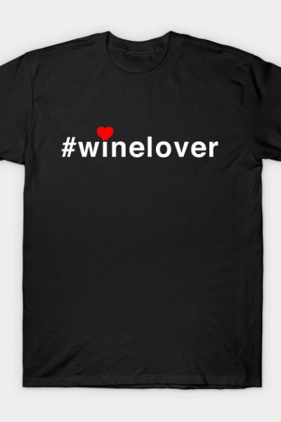 #winelover heart T-Shirt