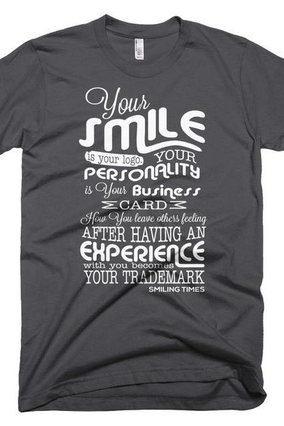 Your Smile is Your Logo Men's T shirt