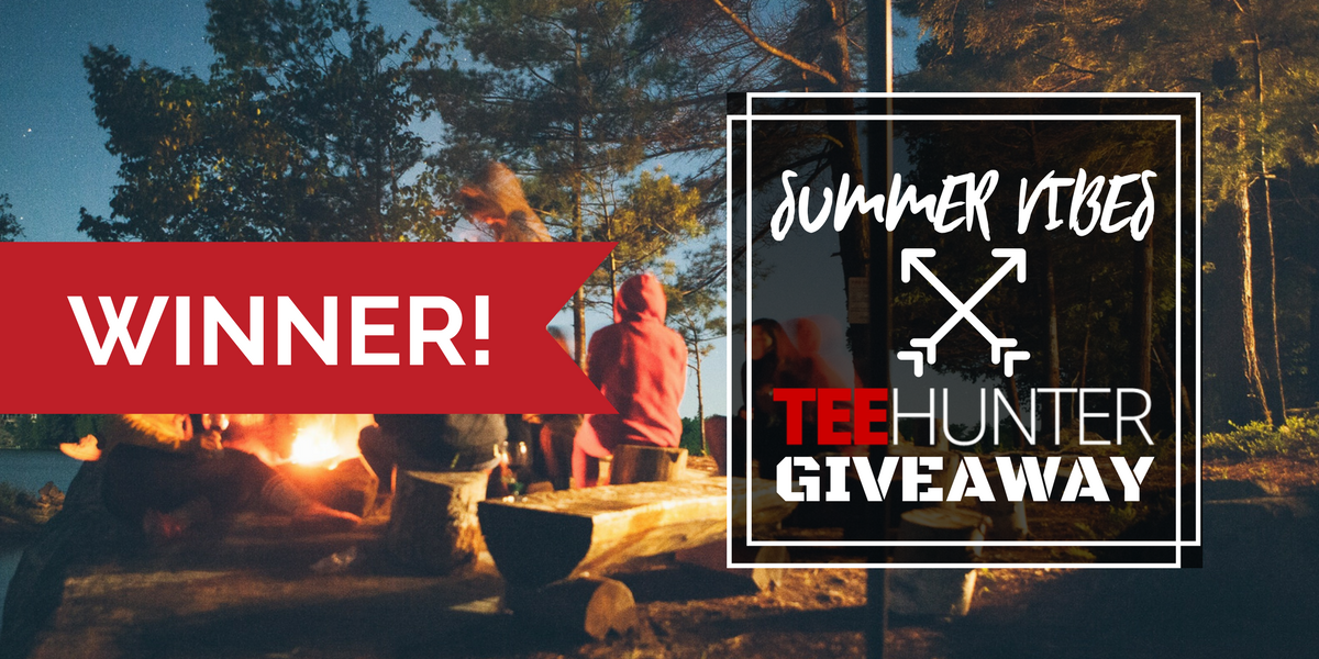 Announcing The Winner Of The TeeHunter Summer Vibes Giveaway