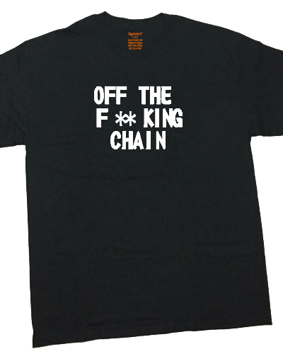 Off the F**king Chain