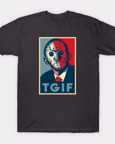 TGIF Friday The 13th Obama Hope Parody T-Shirt