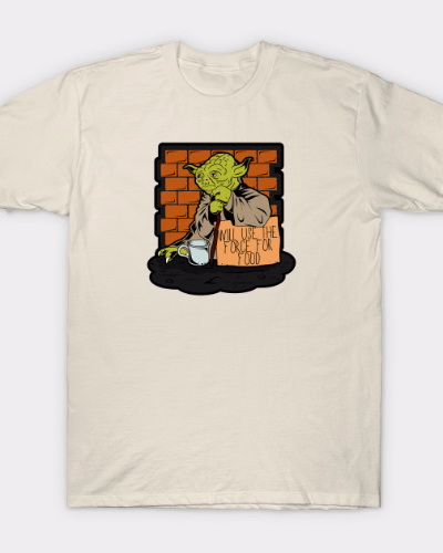 Yoda Will Use The Force For Food Star Wars Parody T-Shirt