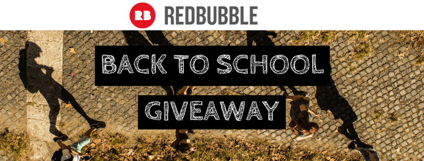 Redbubble 250 Back To School Giveaway