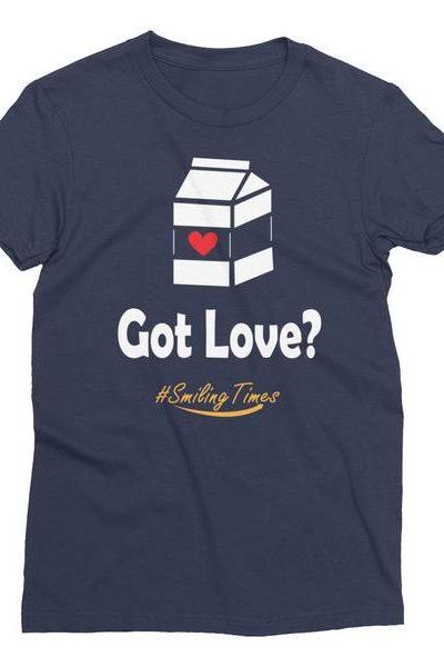 Got Love Women's  T Shirt