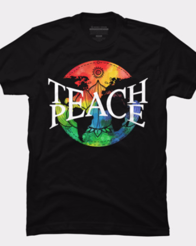 Teach Peace T Shirt By Trashscan Design By Humans