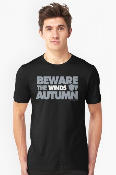 Beware the Winds of Autumn