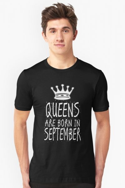 Queens Are Born In September Birthday Gift Shirt Christmas Cute Funny Virgo Leo Zodiac
