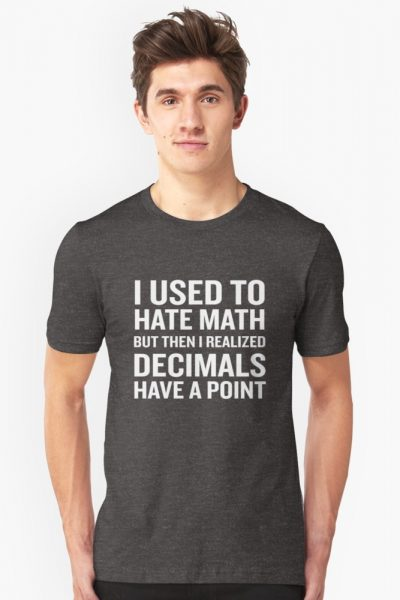 Funny Math Humor Pun Decimals Have A Point