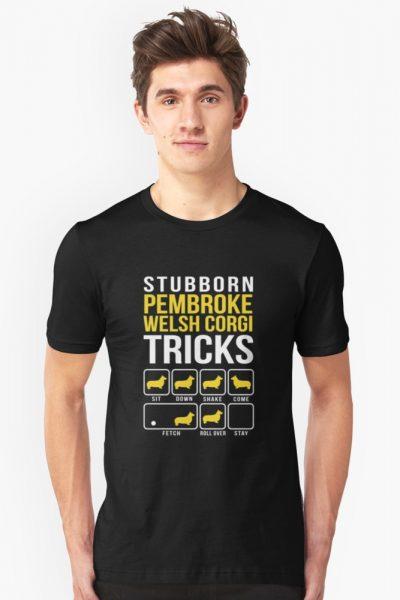 Stubborn Pembroke Welsh Corgi Tricks Funny Corgi Shirts