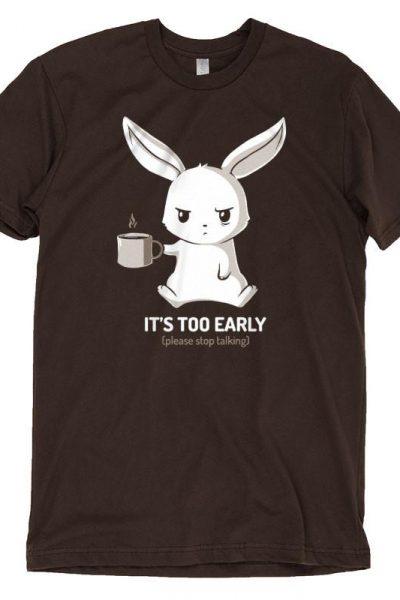 Too Early – TeeTurtle