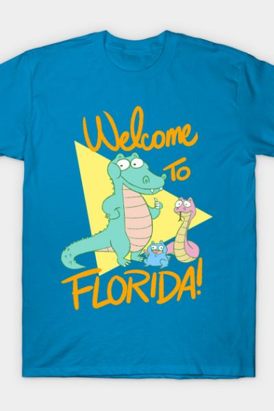 Welcome To Florida! T-Shirt