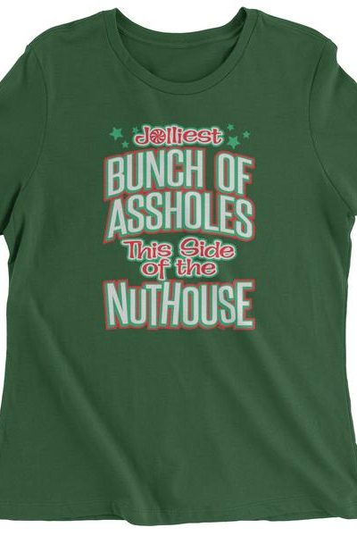 Jolliest Bunch Of A**holes  Womens T-shirt
