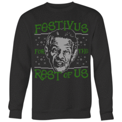 Festivus For The Rest Of Us Ugly Christmas Sweater – Curious Rebel