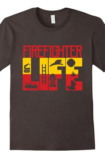 Firefighter Life Shirt