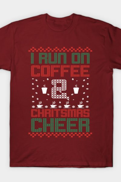 i run on coffee Christmas Cheer T-Shirt