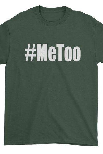Me Too #MeToo Mens T-shirt